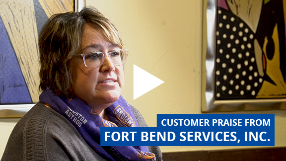 Customer Praise Testimonial from Fort Bend Services Inc